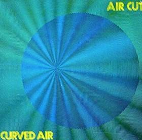 Curved Air  Air Cut.jpg