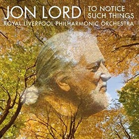 Jon Lord To Notice Such Things.jpg